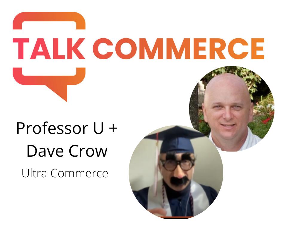 Professor U and Dave Crow - Ultra Commerce